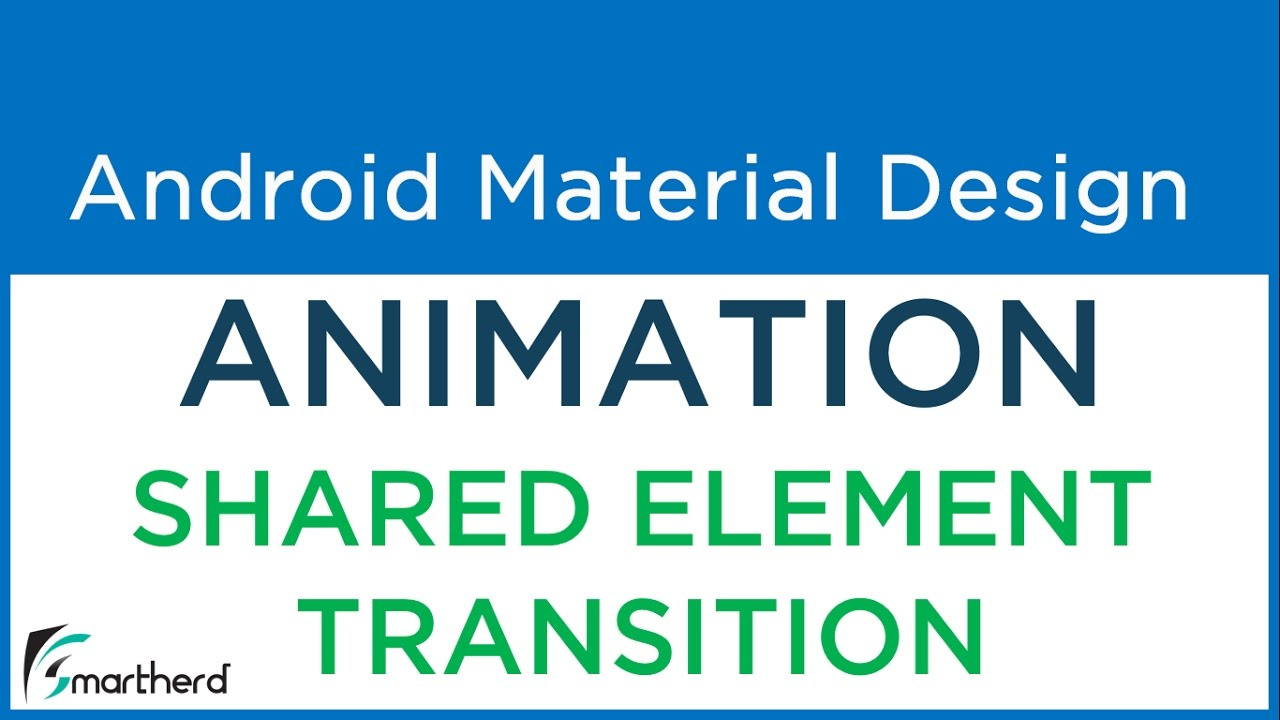 #5 3 Android Shared Element Transition  Android Material Animation