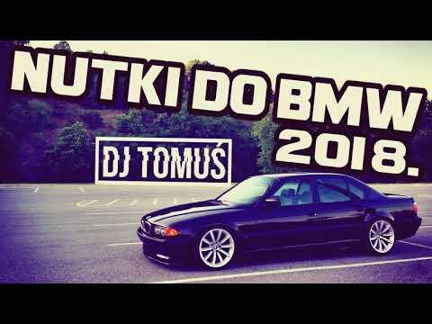 ⛔ Nutki do BMW ⛔ 2018 !▼ ☢ JADĄ ŚWIRY! ▼ VOL.6 ✪ DJ TOMUŚ