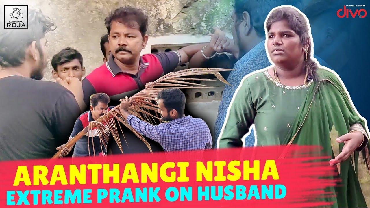 Aranthangi Nisha Extreme Prank on Husband | Prank Gone Wrong | Karuppu Roja