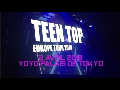 Teen Top Europe Tour 2018 _ Paris