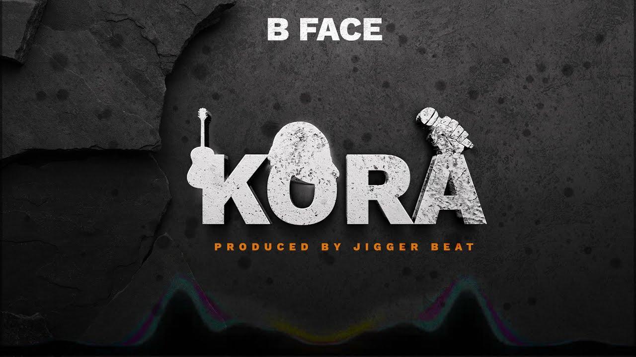 B Face - KORA (Official Audio)