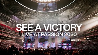 See A Victory | Live From Passion 2020 | Elevation Worship