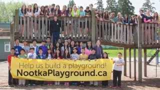 Nootka Playground Fundraising Campaign