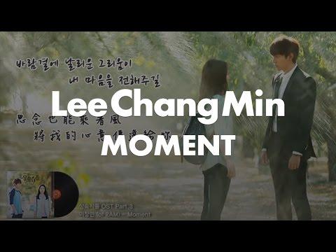 【韓繁中字】이창민 (李昶旻 of 2AM) - Moment (繼承者們OST)