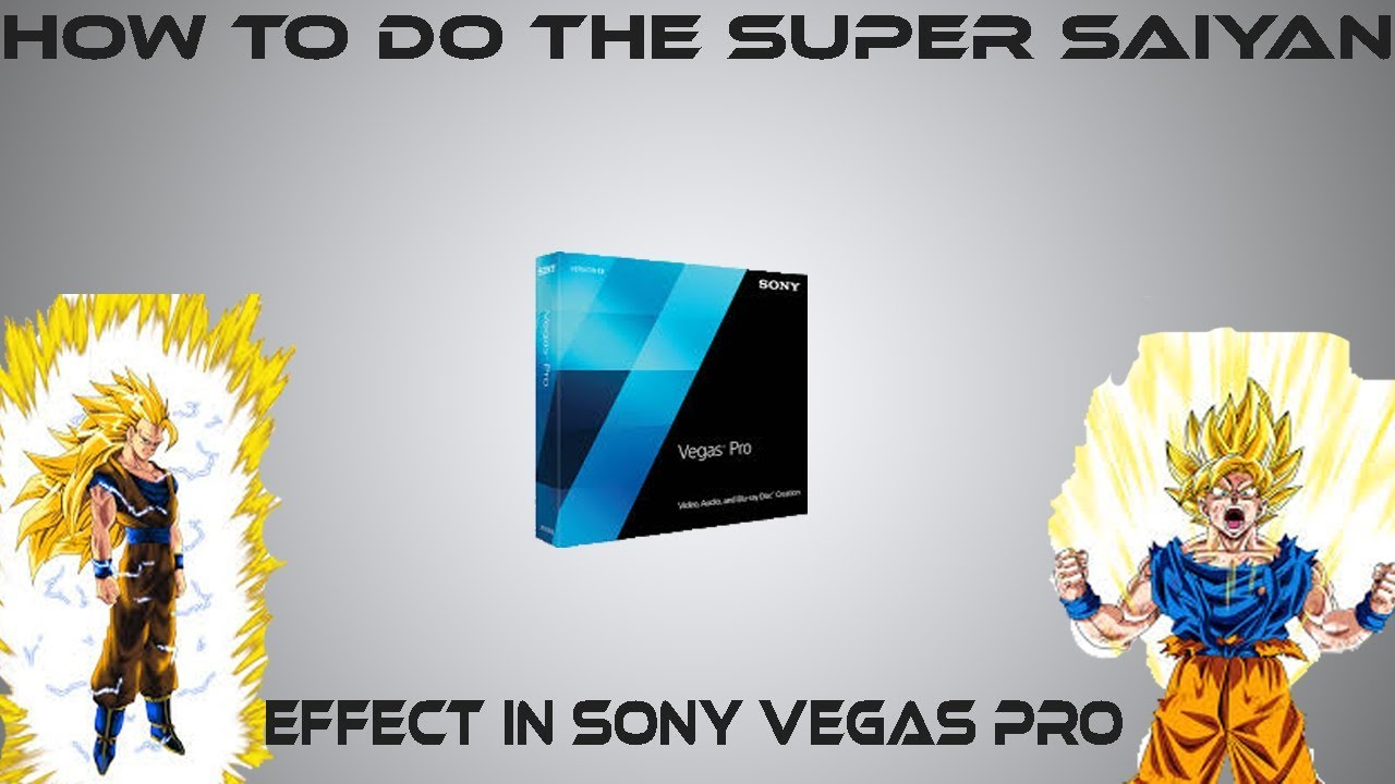 Manycam effect super saiyan hair - How To Do The Super Saiyan Effect In Sony Vegas Pro