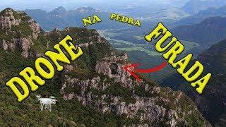 DRONE na PEDRA FURADA Urubici wanzam fpv