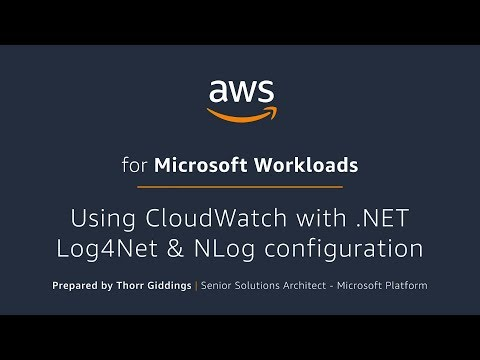 Using CloudWatch with .NET Log4Net & NLog configuration