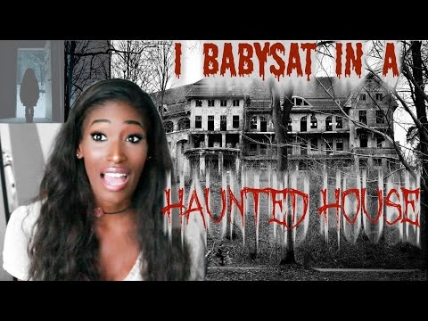 Storytime: Babysitting in a HAUNTED HOUSE...
