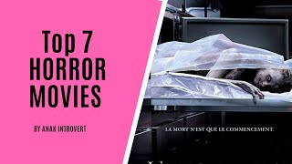 TOP 7 HORROR MOVIES || PART 1 ||