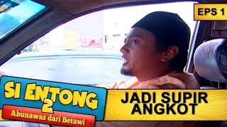 Salim Jadi Supir Angkot -  Si Entong Abunawas Dari Betawi 2 Eps 1 Part 2