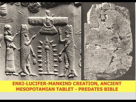 Who made us, Lucifer or God?  Ancient Sumerian Tablet, Predates Bible Uncovers Humanities Creator