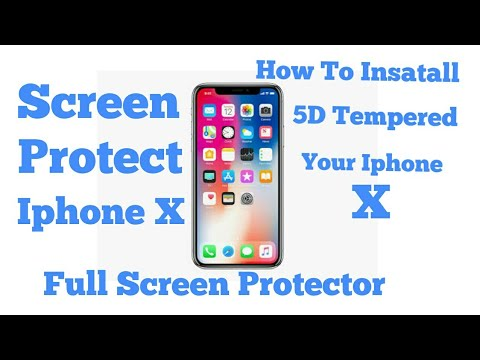 Iphone X How to Put 5d Tempered Glass