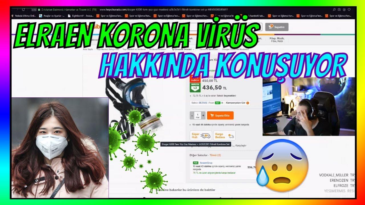 Elraen Korona Virüsü ve Maske Fiyat Hakkında KONUŞUYOR