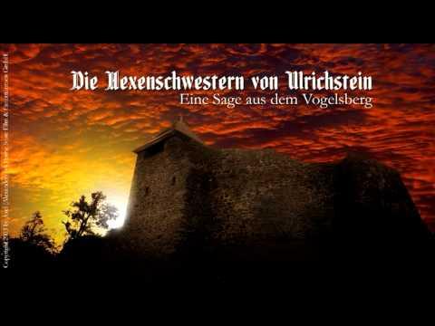 Die Hexenschwestern von Ulrichstein - Ein Hörstück von Axel Loh