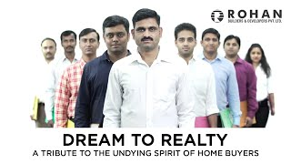 #DreamToRealty- A Tribute To the Undying Spirit Of Home Buyers