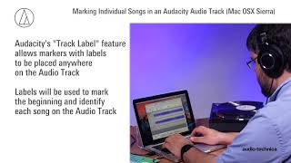 Audacity   Using Audacity Marker Track to Log Individual Song Files on a Mac (OS X Sierra and Newer)