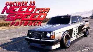 Need for Speed Payback UPDATE PL (DUBBING) #33 - VOLVO 242 - NOWY ZAGINIONY WÓZ - PC