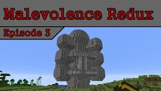 [Malevolence Redux] The Tree Becomes a Space Ship :: Episode 3