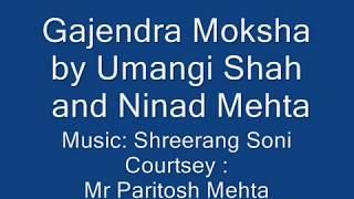 Gajendra Moksha by Umangi Shah/ Ninad Mehta