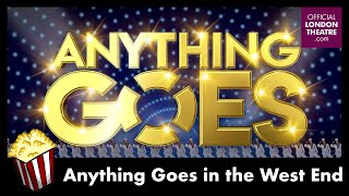 Olivier-Award winning musical Anything Goes returns to the West End!