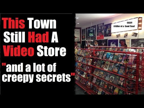 """This Town Still had a Video Store and a lot of creepy secrets"" Creepypasta Original Creepy Story"