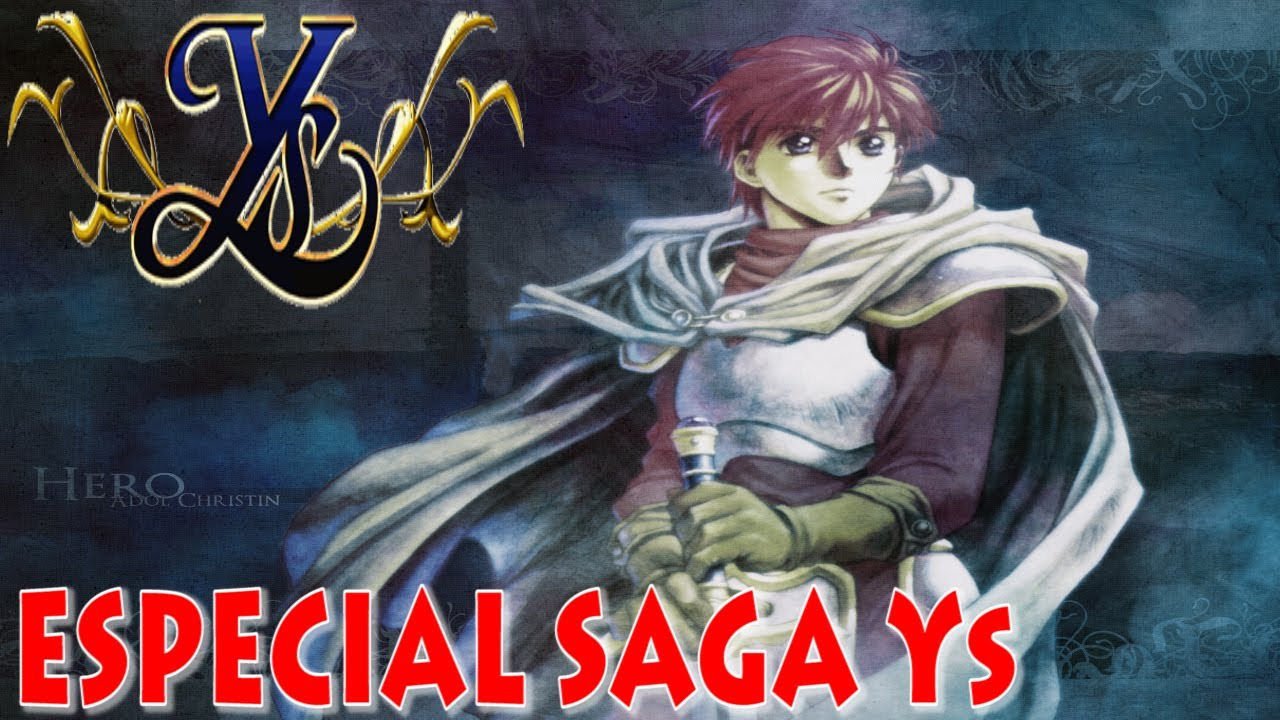 Especial Nihon Falcom  - Saga Ys - Análisis / Review en Español: Yo soy Adol Christin!!
