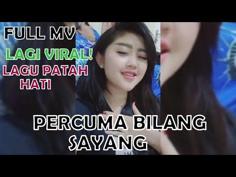Percuma Bilang Sayang Kalau nyanda Cinta - Official Music Video Full Remix terbaaru 2018