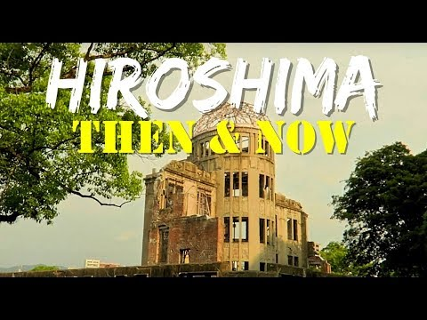 JAPAN | HIROSHIMA GUIDE | ATOMIC PEACE PARK | THEN AND NOW 2017
