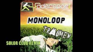 MONOLOOP - Träumen | 8 Mixes Promo | Fadersport Rec.