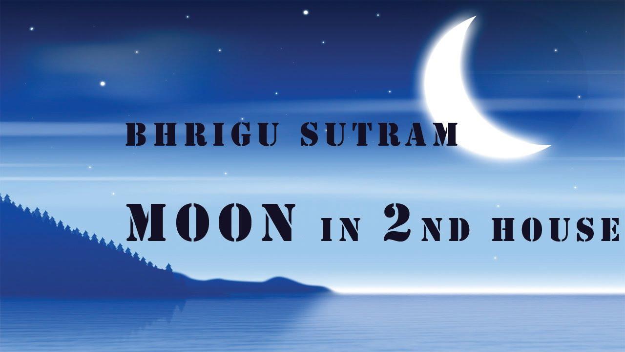 Bhrigu Sutram : Moon in 2nd house