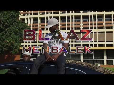 Blaaz - Menbalek (Clip Officiel)