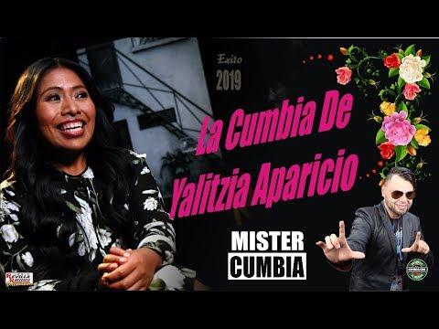 LA CUMBIA DE YALITZA APARICIO-MISTER CUMBIA - EL REY DE LAS CUMBIAS VIRALES