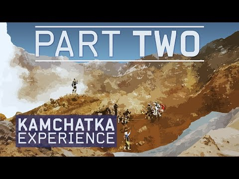 KAMCHATKA EXPERIENCE. PART TWO.