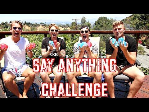 SAY ANYTHING CHALLENGE *BAD PUNISHMENT*