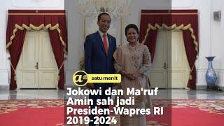 Jokowi dan Ma'ruf Amin sah jadi Presiden-Wapres RI 2019-2024