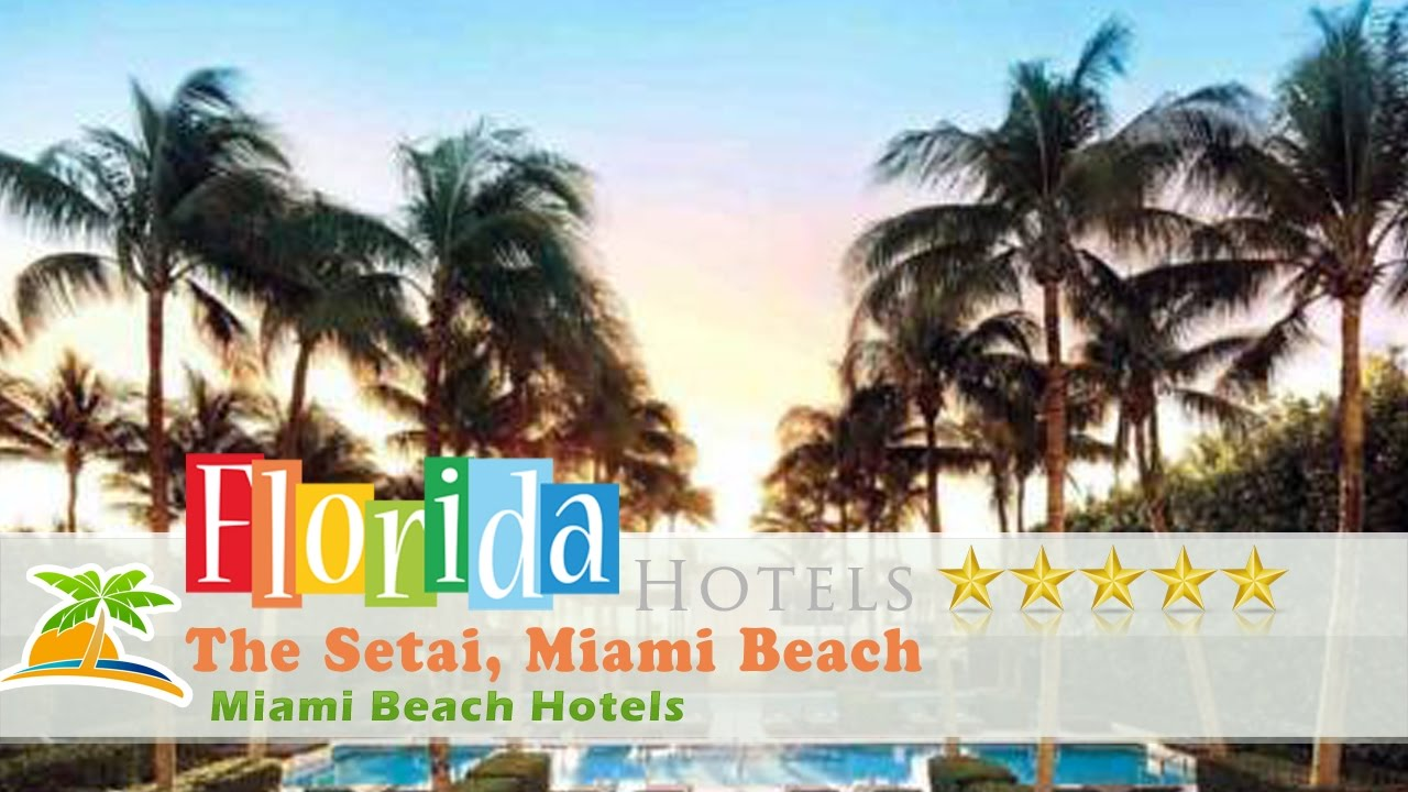 The setai miami beach miami beach hotels florida