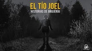 El Tío Joel (Historias De Terror)
