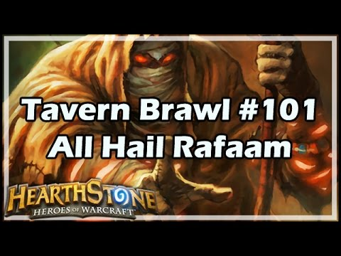 [Hearthstone] Tavern Brawl #101: All Hail Rafaam