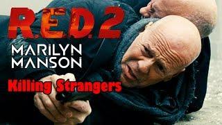 Killing Strangers [RED 2] - Marilyn Manson
