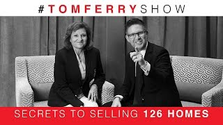 Secrets to Selling 126 Homes | #TomFerryShow Episode 15