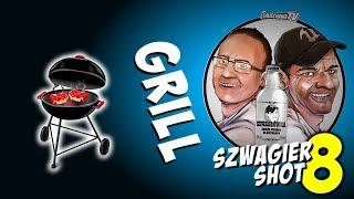 Grill - Szwagier SHOT 8
