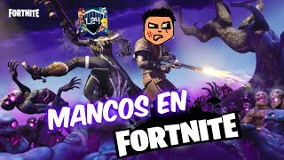 LOS MANCOS DE FORTNITE XD [FT. Luigi2498]