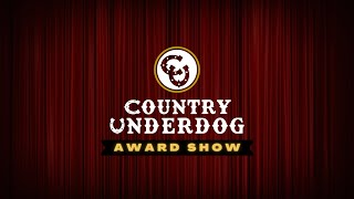 The Country Underdog Award Show