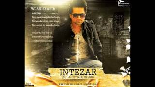 Intezaar Remix   FALAK