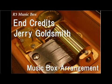 "End Credits/Jerry Goldsmith [Music Box] (Film ""Star Trek: The Motion Picture"" ED)"