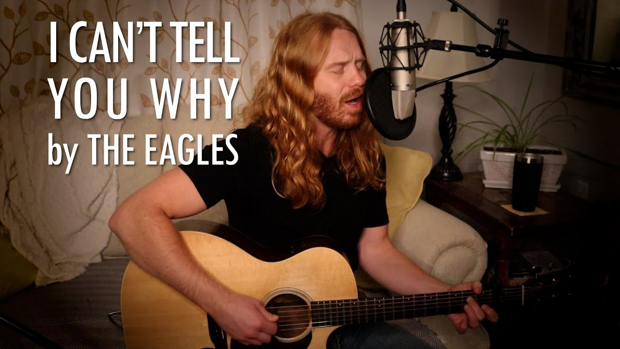 """I Can't Tell You Why"" by The Eagles - Adam Pearce (Acoustic Cover)"