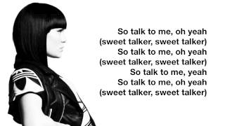 Sweet talker by Jessie J I do not own the audio and the picture in this video. ALL THE RIGHTS GO TO THE RIGHTFUL OWNER(S).