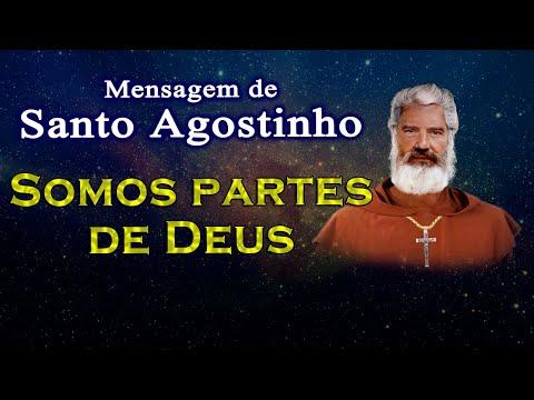 Mensagem de Santo Agostinho: Somos partes de Deus