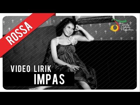 Rossa - Impas | Video Lirik