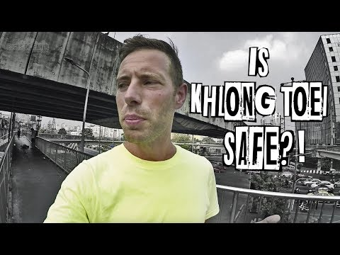 IS KHLONG TOEI SAFE?! 🤔  - Bangkok, Thailand - VLOG# 94